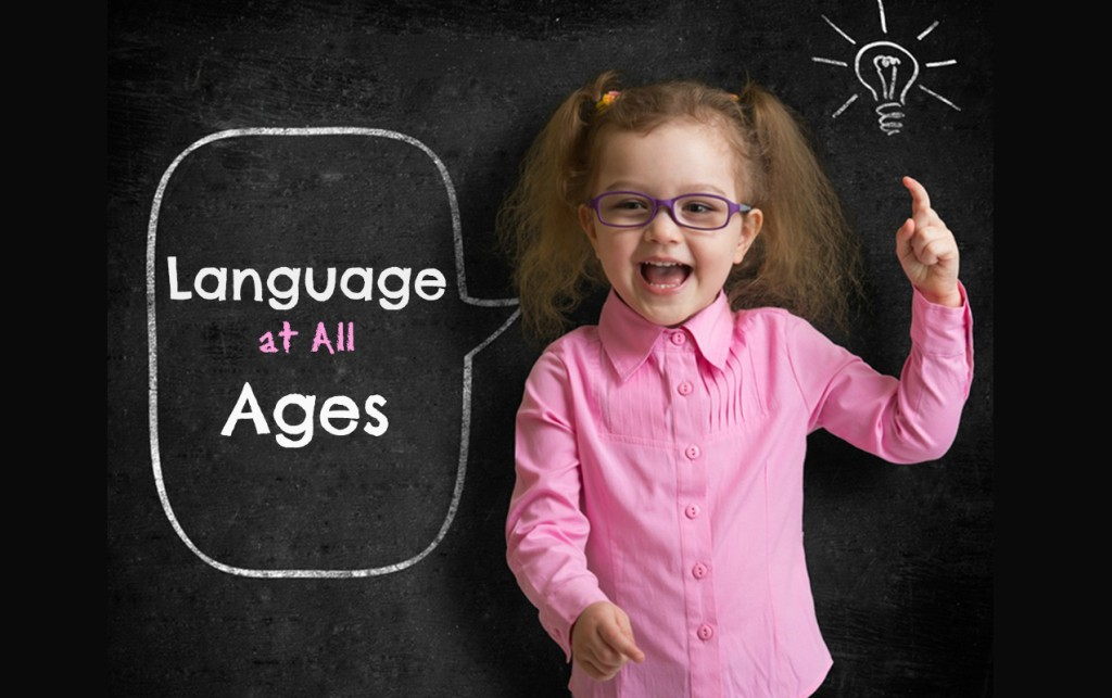 How to know when Your Child has Hit Critical Milestones in Language Development.