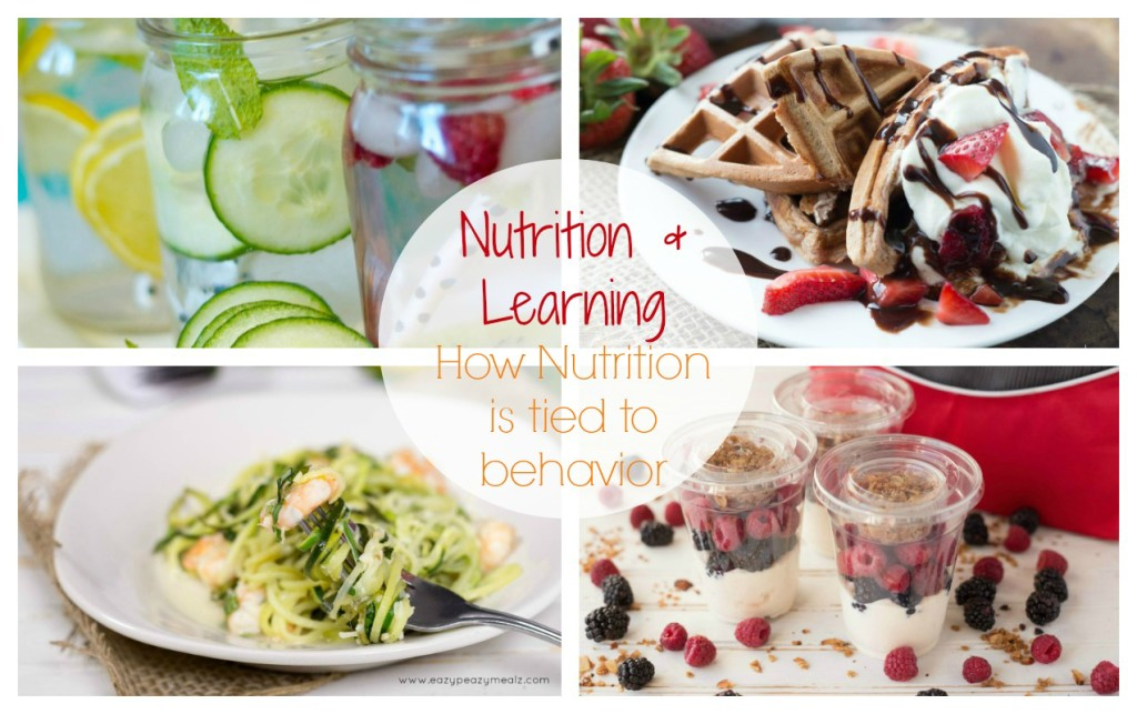 Nutrition and Learning: How what our kids eat is tied to behavior and learning.