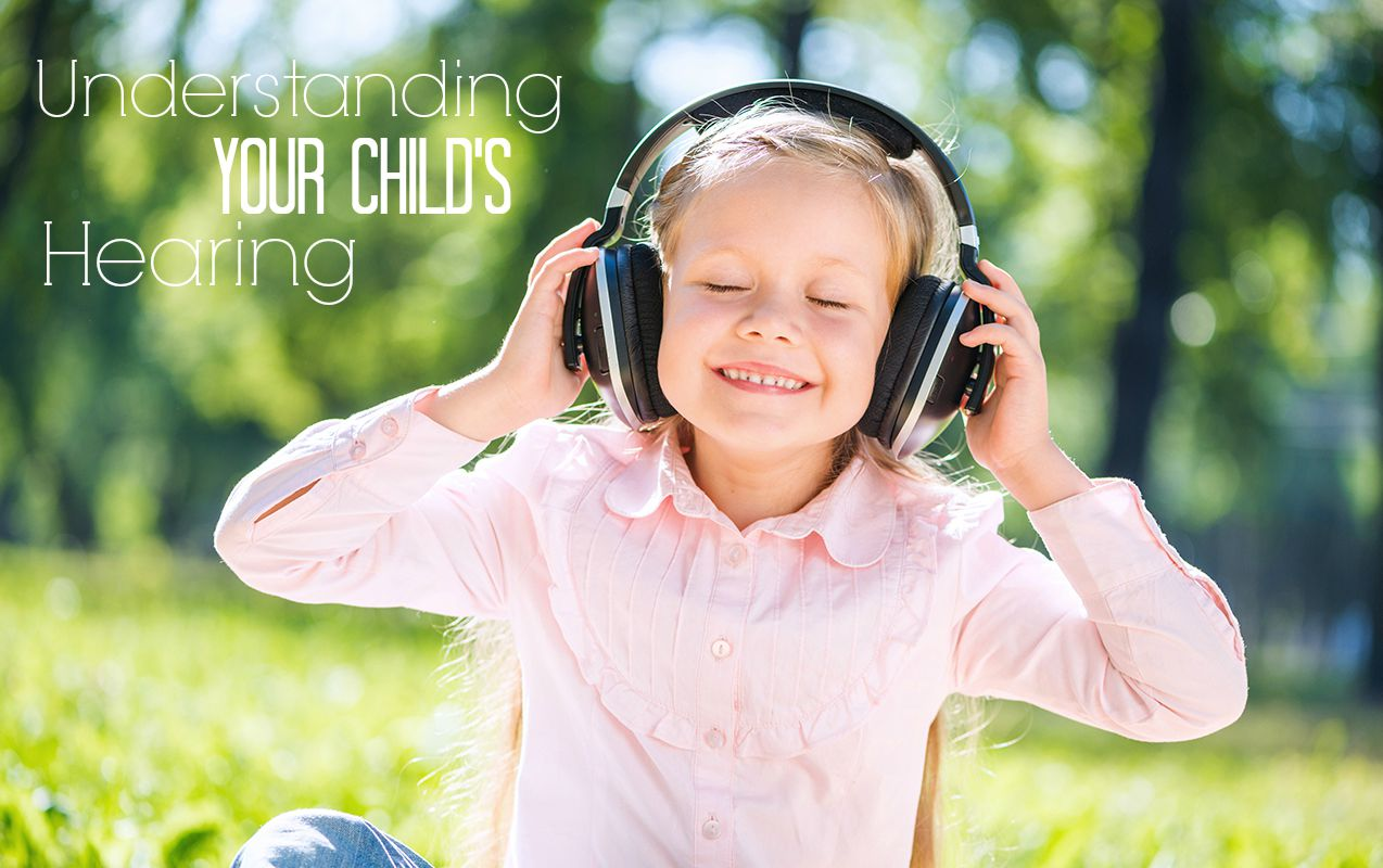 Auditory Processing: Understanding your child's hearing