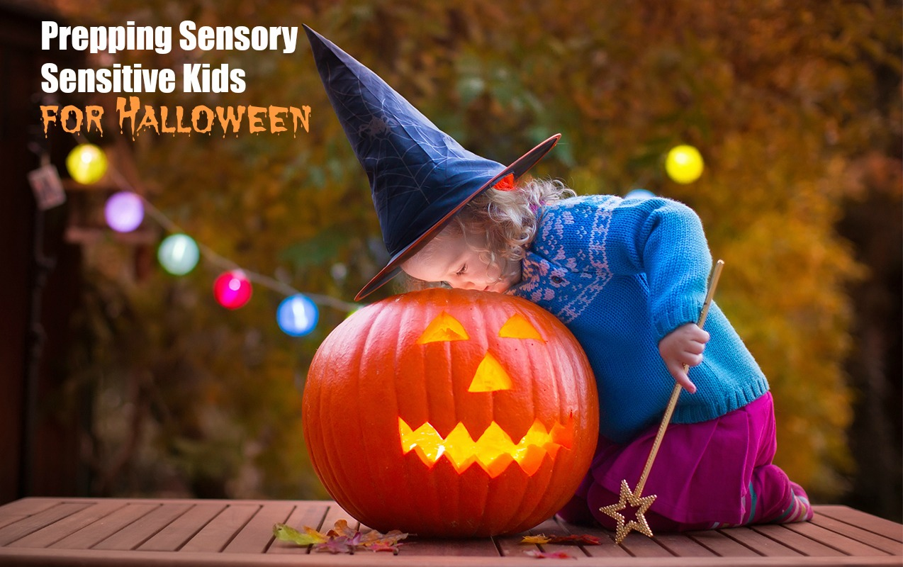 Tricks for Making Halloween a Treat for Kids with Sensory Disorders