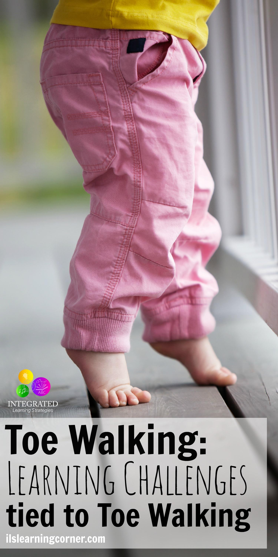 TOE WALKING Doctor Attributes Toe Walking to Signs of Poor