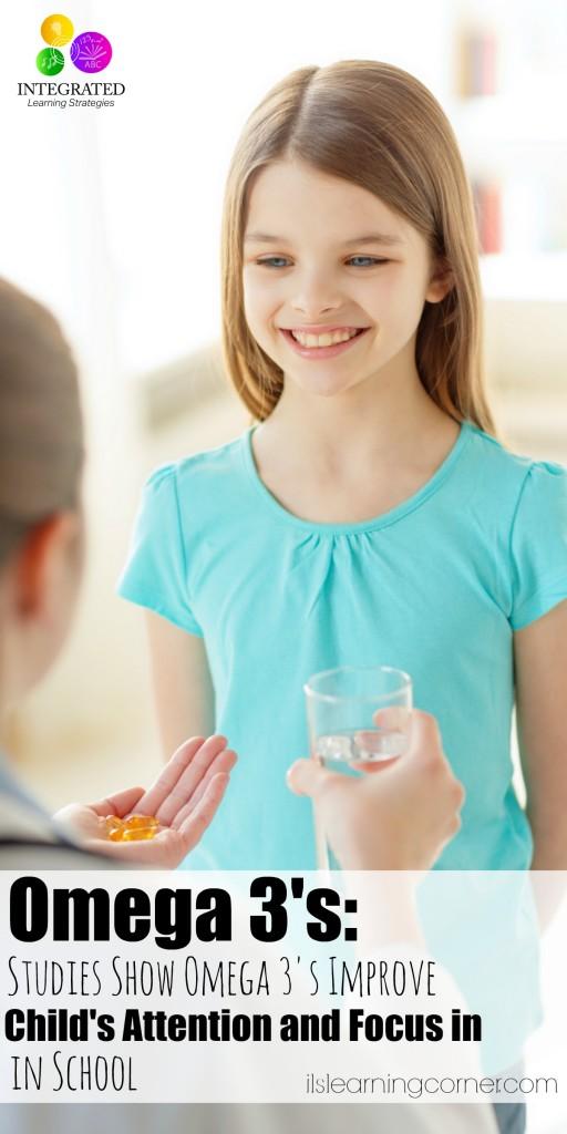 Omega 3: Studies Show Increase in Child's Omega 3 Intake Improves Attention, Focus and Behavior   ilslearningcorner.com