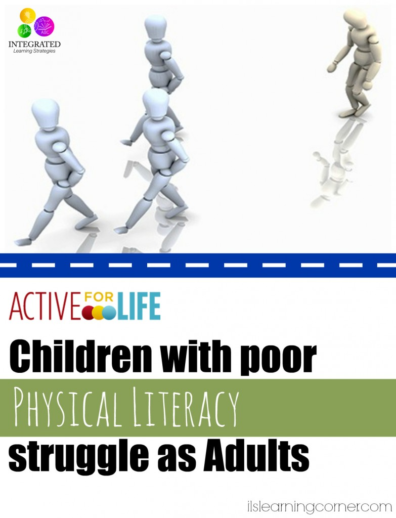 Children with poor physical literacy struggle as adults | ilslearningcorner.com