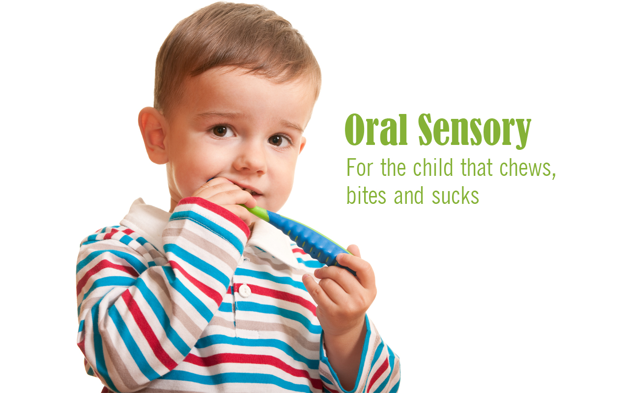 "Oral Sensory: ""Awakening"" Oral Sensory Receptors for Chewers, Biters and Suckers"