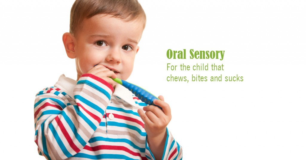 "Oral Sensory: ""Awakening"" Oral Sensory Receptors for Chewers, Biters and Suckers 