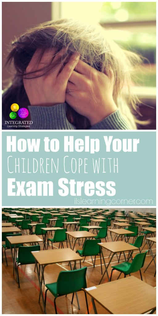 Exam Stress: How to Help Your Children Cope With Exam Stress | ilslearningcorner.com