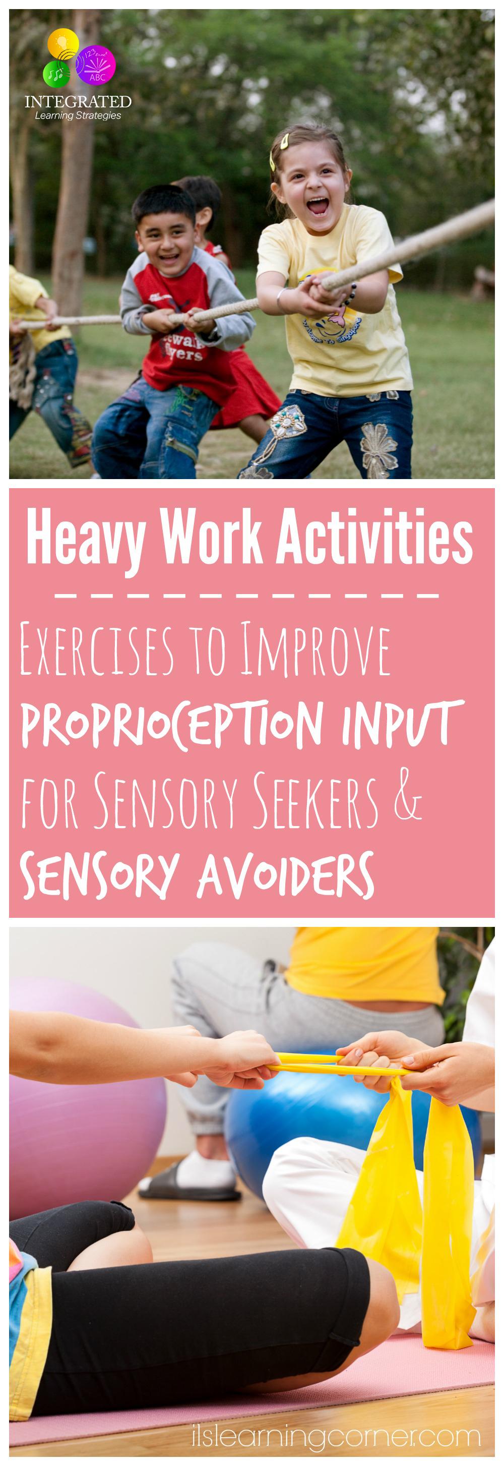 Heavy Work Activities Prevent Proprioceptive Dysfunction