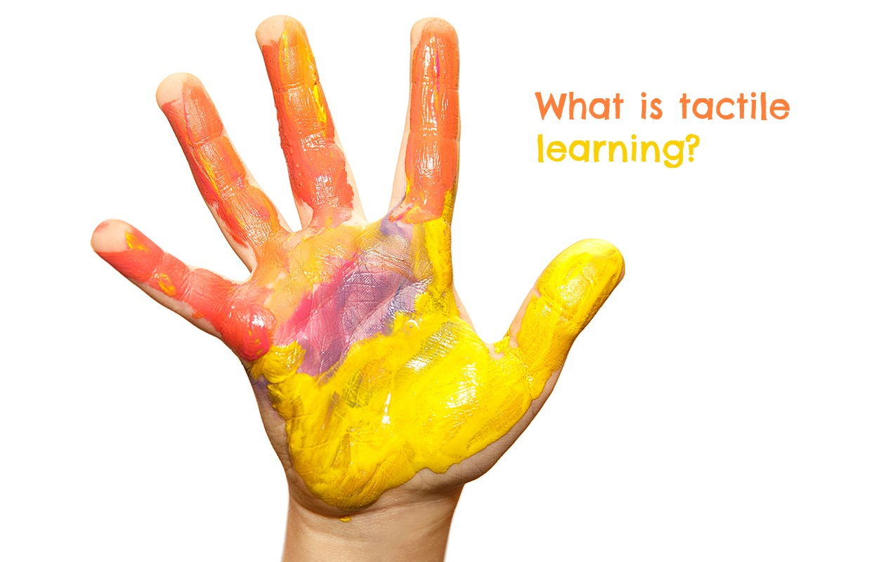 Tactile Learning: How Your Child Learns through Touch and their Tactile System