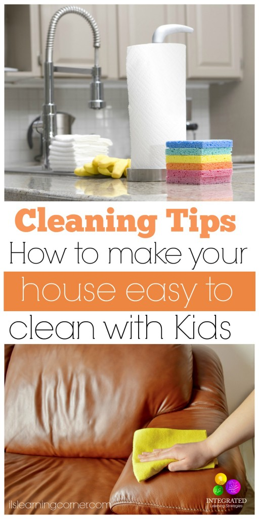 Cleaning Tips: How to Make Your House Easier to Clean When You Have Kids | ilslearningcorner.com