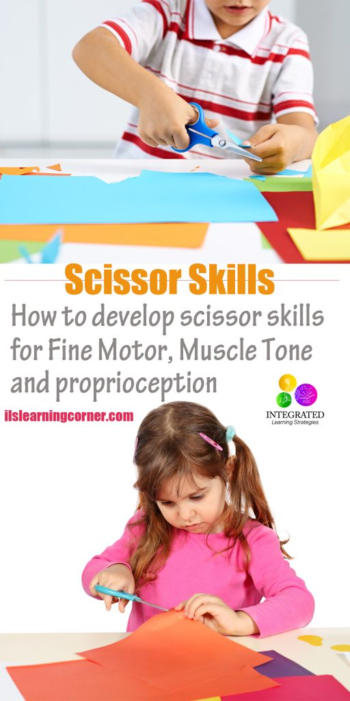Scissor Skills: Trouble with Scissor Skills Shows Signs of Poor Fine Motor, Muscle Tone and Proprioception | ilslearningcorner.com
