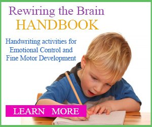 Rewiring the Brain Handbook for Emotional Control and Fine Motor Development | ilslearningcorner.com