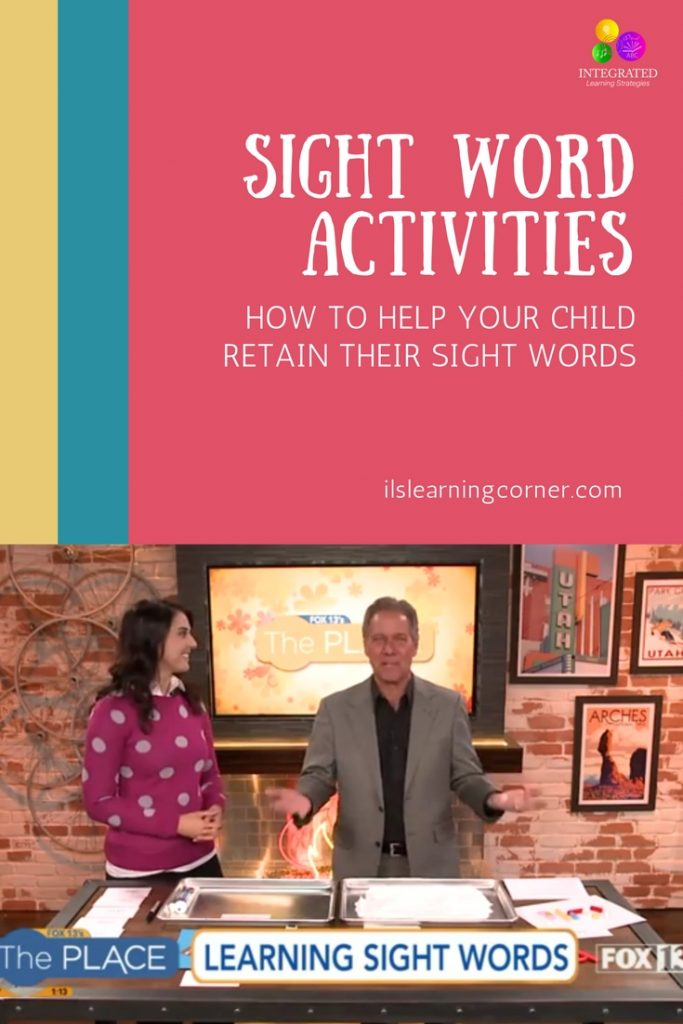 Fox 13's The Place: Sight Words - How to Anchor Sight Word Retention with Movement and Sensory Activities | ilslearningcorner.com