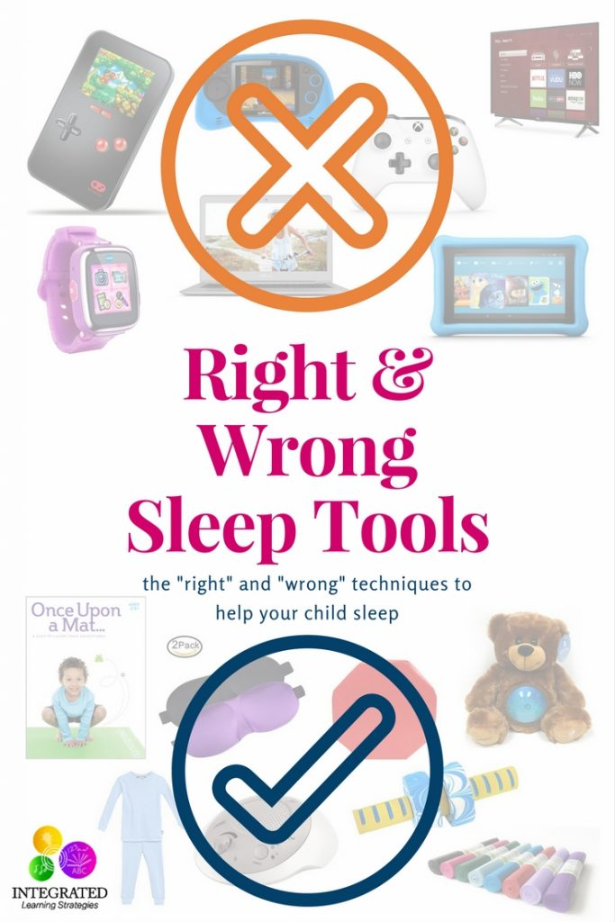 "Sleep Tools: The ""Right"" and ""Wrong"" Sleep Tools for Kids: Sleep Tools that Actually Work 