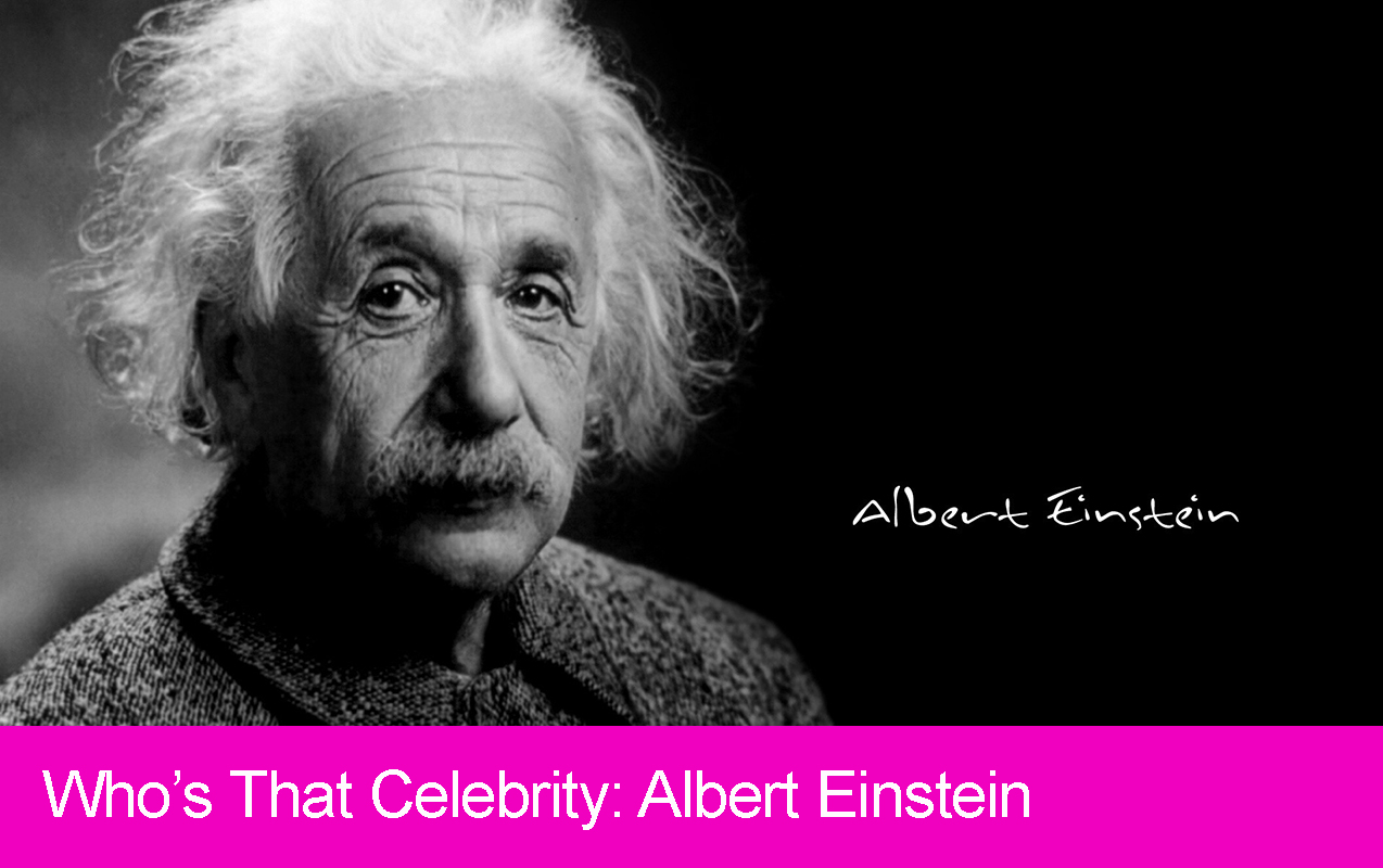 Who's That Celebrity: Albert Einstein