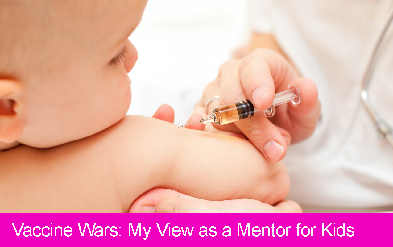 Vaccine Wars: My Take as a Mentor for Children with Learning Challenges