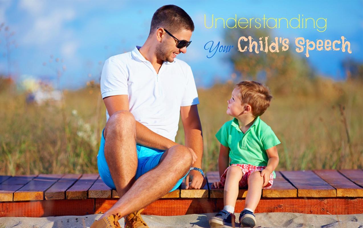 Understanding Your Child's Speech Milestones