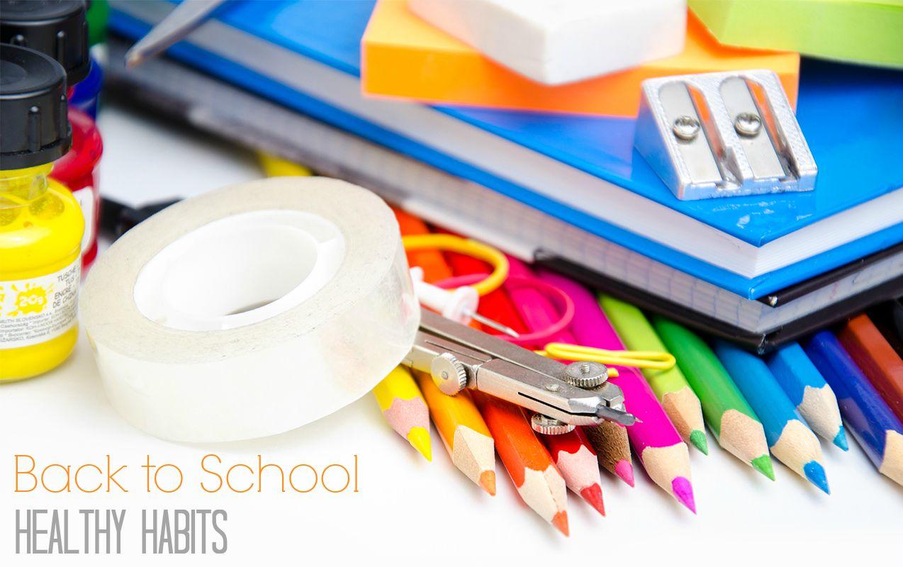 Back to School: Healthy Habits for Children | ilslearningcorner.com #backtoschool