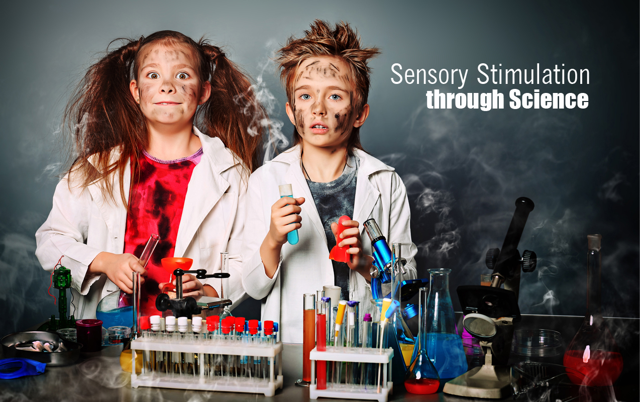 Child Development Needs Sensory Stimulation through Science