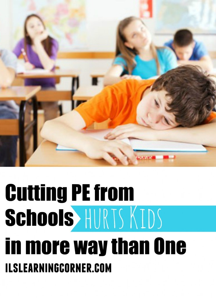 Cutting PE from schools hurts kids in more ways than one | ilslearningcorner.com