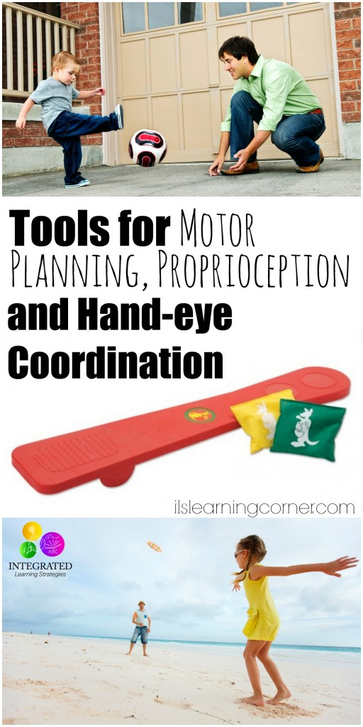 Proprioception: Tools for Motor Planning, Proprioception and Hand-eye Coordination | ilslearningcorner.com