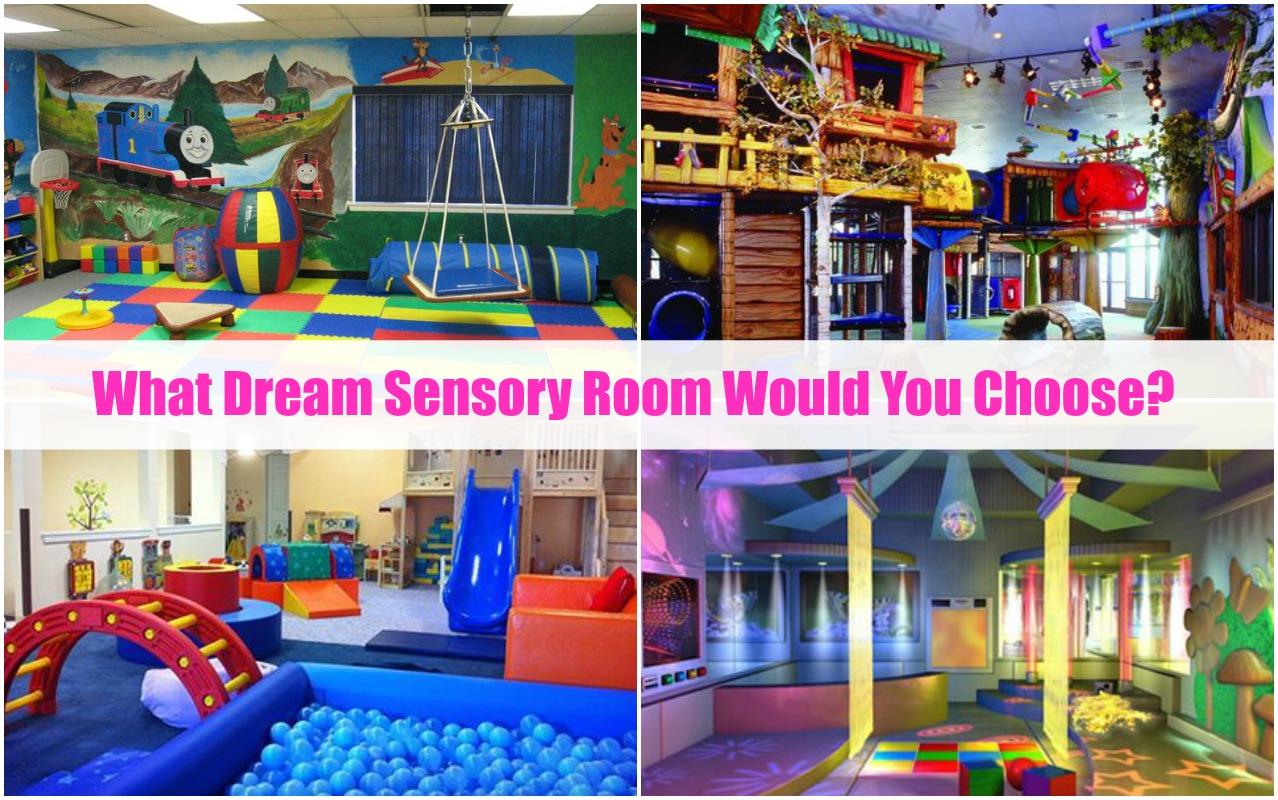 What is Your Dream Sensory Room?