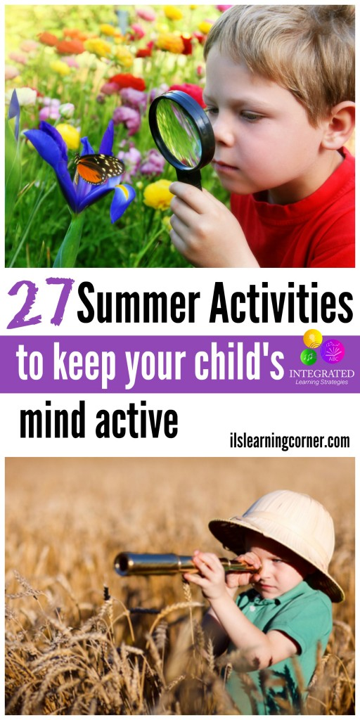27 Summer Activities to Keep Your Child's Mind Active | ilslearningcorner.com