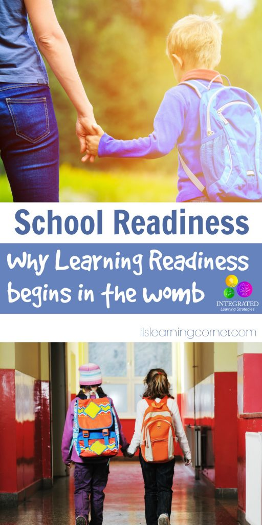 School Readiness: Why Your Child's Learning Readiness Begins in the Womb | ilslearningcorner.com
