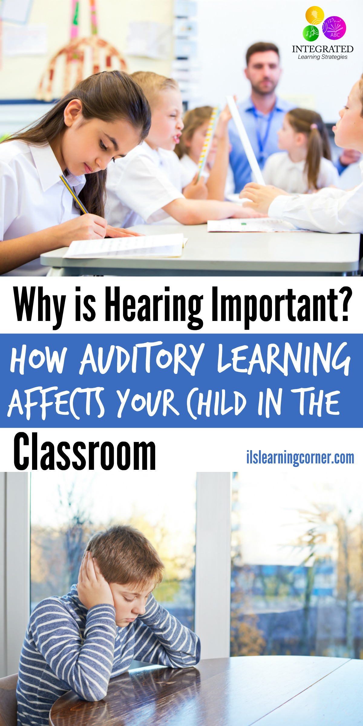 Auditory Learning: How Do We Hear? | ilslearningcorner.com
