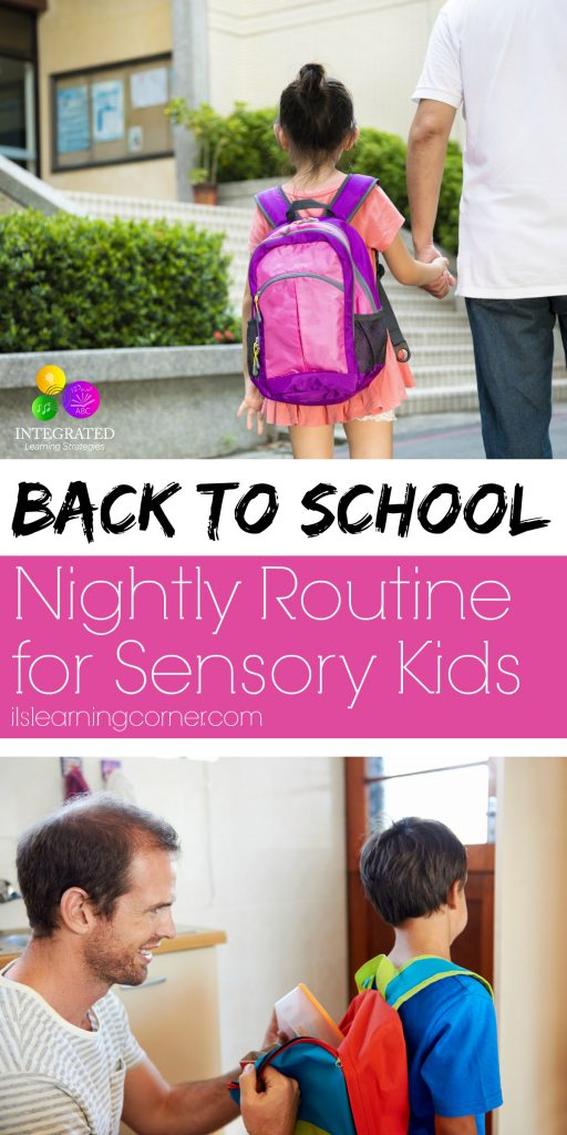 Back to School: A Nightly Routine to Help Sensory Kids | ilslearningcorner.com