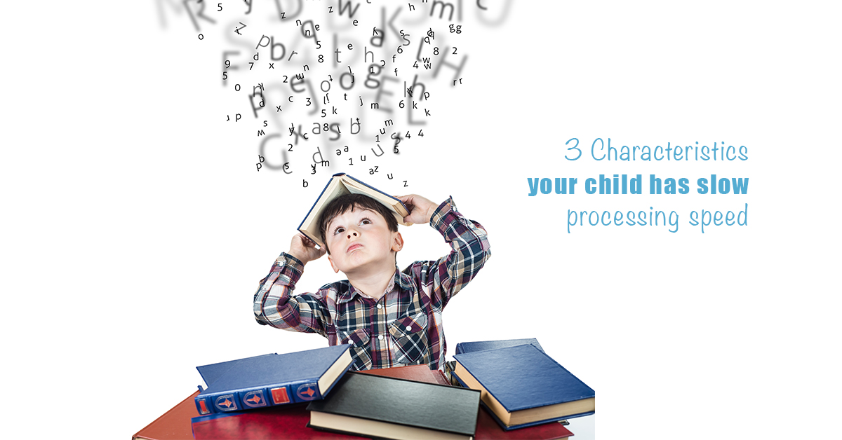 Slow Processing: 3 Personality Characteristics to Watch for in Kids that Struggle with Slow Processing | ilslearningcorner.com