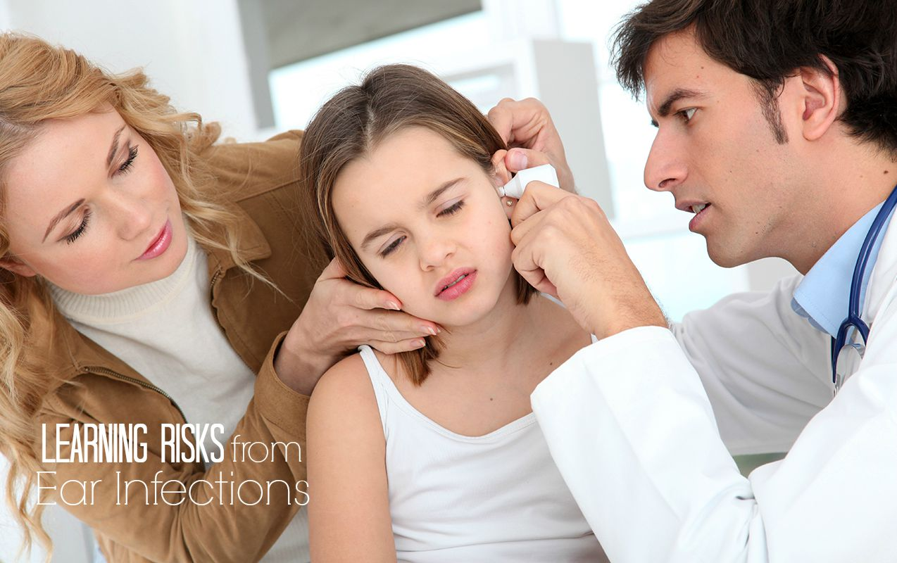 Development and Learning Risks that may come from Child Ear Infections