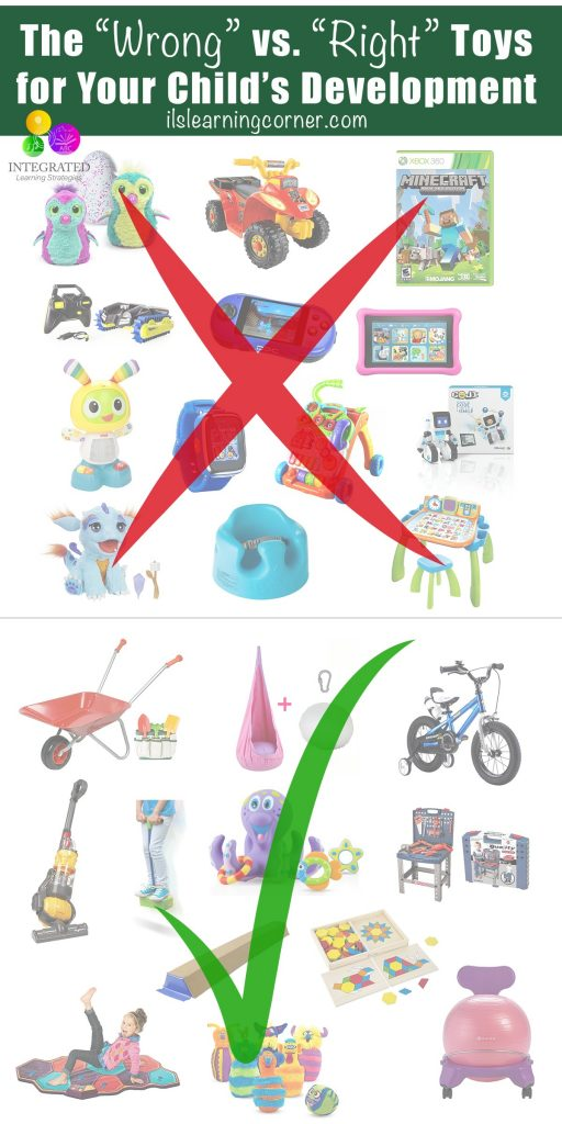 """Learning Toys: The """"Wrong"""" Toys for Holding Your Child Back and the """"Right"""" Toys for Building Your Child's Brain   ilslearningcorner.com"""