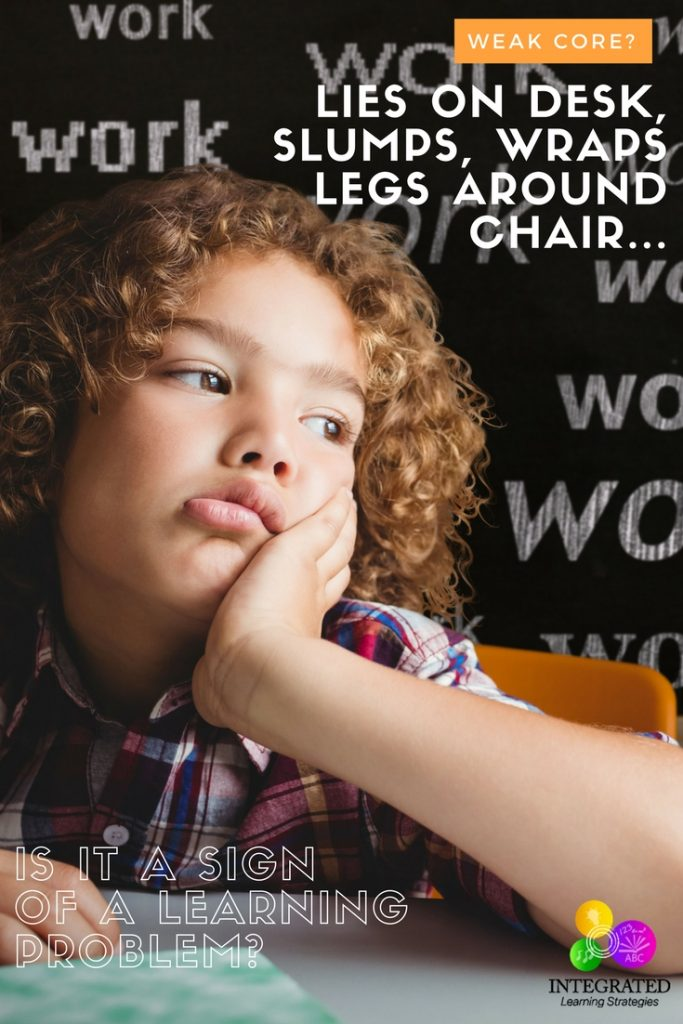 Wrapped Legs Around Chair? A Sign of Weak Core Muscle that Causes Reading and Writing Delays | ilslearningcorner.com