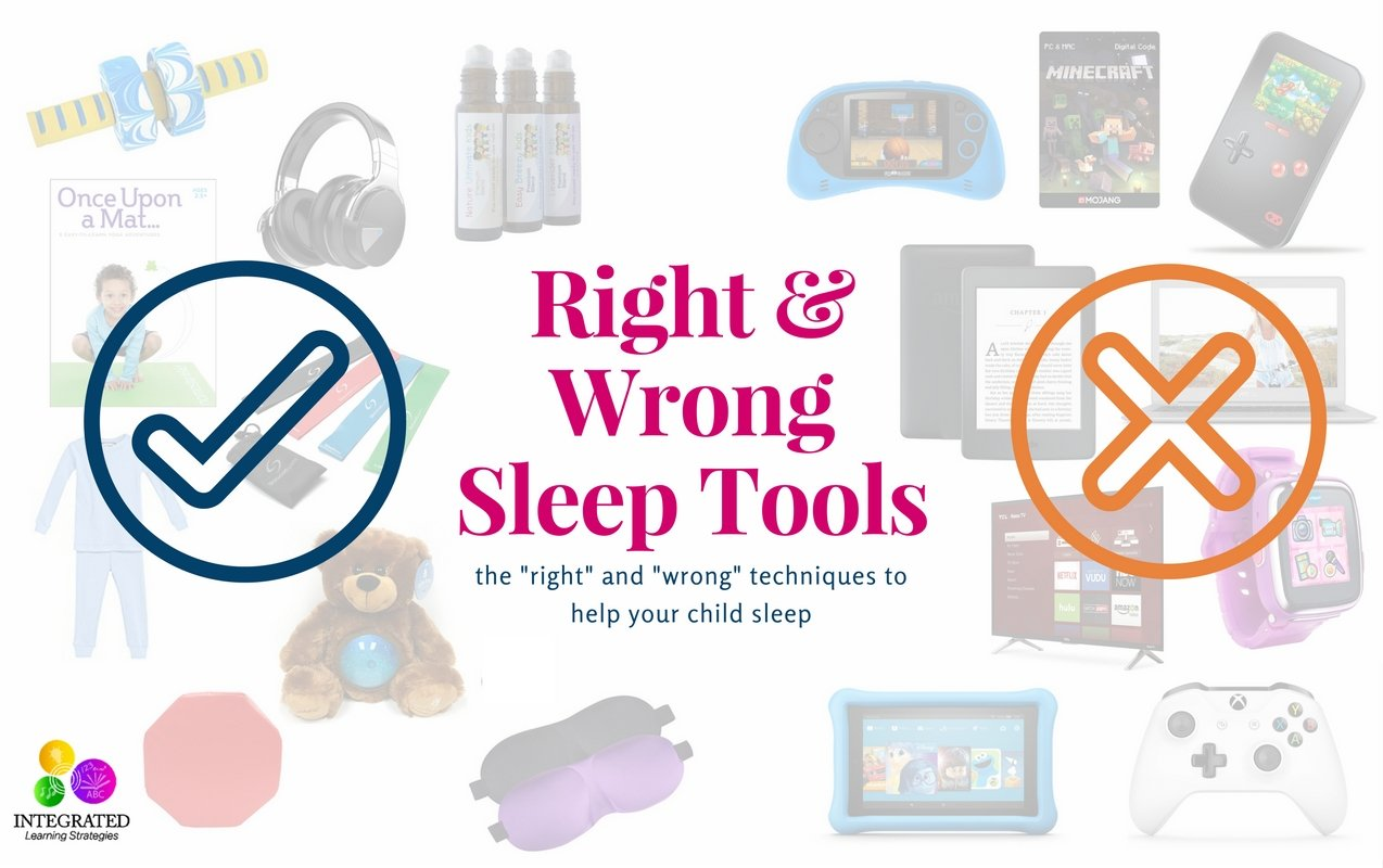 "SLEEP TOOLS that Actually Work: The ""Right"" and ""Wrong"" Sleep Tools for Kids"