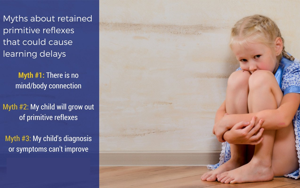 MYTHS: The Myths about Retained Primitive Reflexes that could be Holding Your Child Back in their Learning and Motor Development