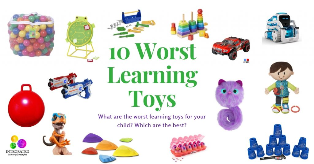 LEARNING TOYS: 10 of the Worst Toys for Your Child's Learning Development | ilslearningcorner.com