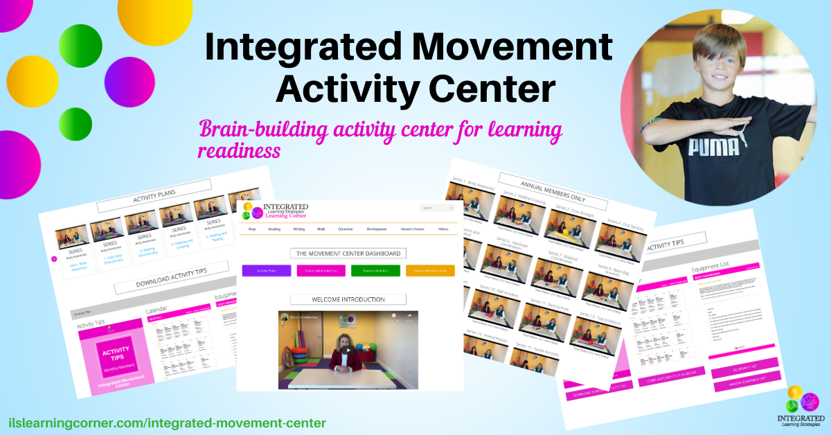 "Using the Integrated Movement Activity Center to ""Awaken"" the Brain for Learning"