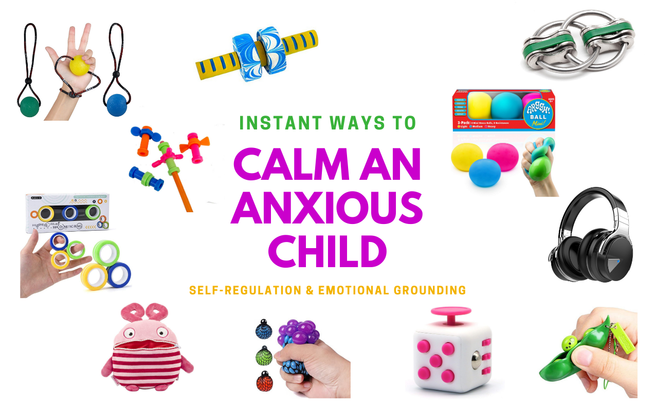 Instant ways to calm an anxious child and help them self-regulate